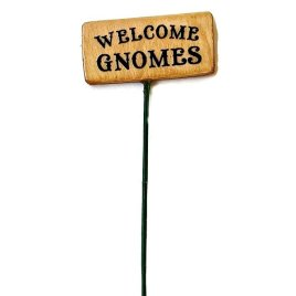 Welcome Gnomes Sign