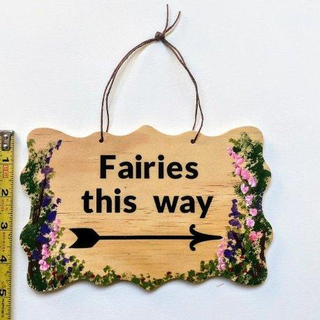 Fairies This Way sign 2