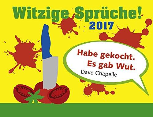 Witzige Sprüche! - Kalender 2017