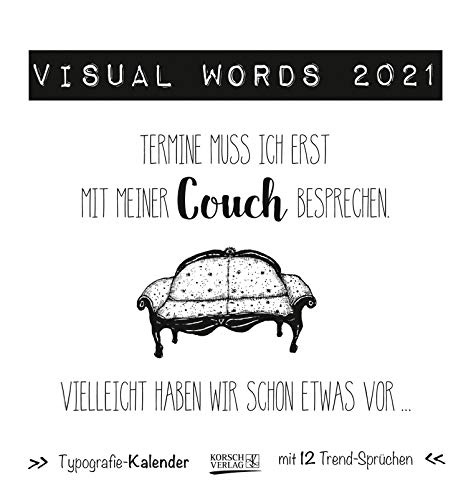 Visual Words Black 2021: Aufstellbarer Typo-Art Postkartenkalender. Jeden Monat ein neuer Spruch. Hochwertiger Tischkalender. Mit 12 Postkarten. (Deutsch) Kalender