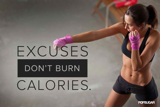 Fitness-Motivational-Quotes-Excuses-Dont-Burn-Calories