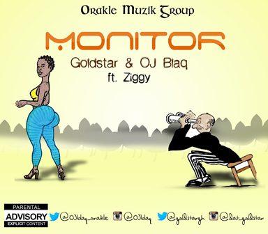 Goldstar & OJ Blaq - Monitor