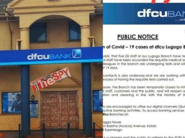 Panic:DFCU Bank Closes Branch After Registering Five COVID-19 Cases