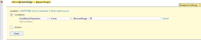 Debugging a SQL Server stored procedure in SSMS - Setting variables for a condition