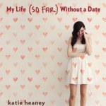 Never Have I Ever - Katie Heaney
