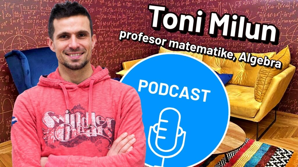 [Video] Toni Milun kod nas u podcastu rješavao zadatke za maturu