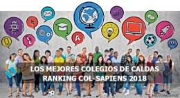 LOS MEJORES COLEGIOS DE CALDAS SEGÚN EL RANKING COL-SAPIENS 2018