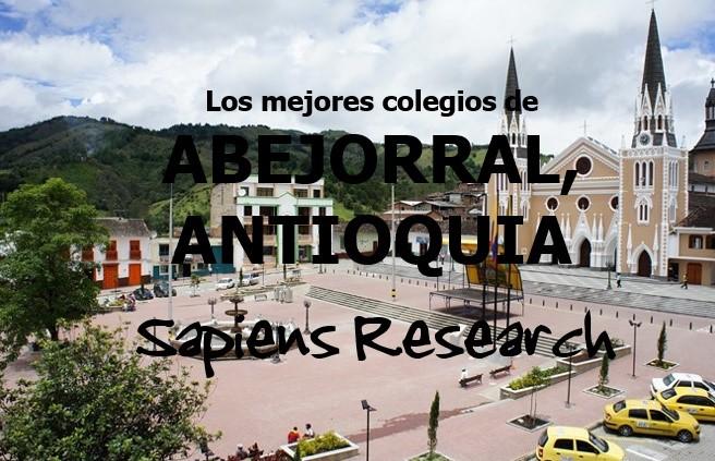 Los mejores colegios de Abejorral, Antioquia