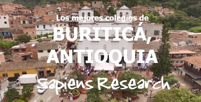 Los mejores colegios de Buriticá, Antioquia