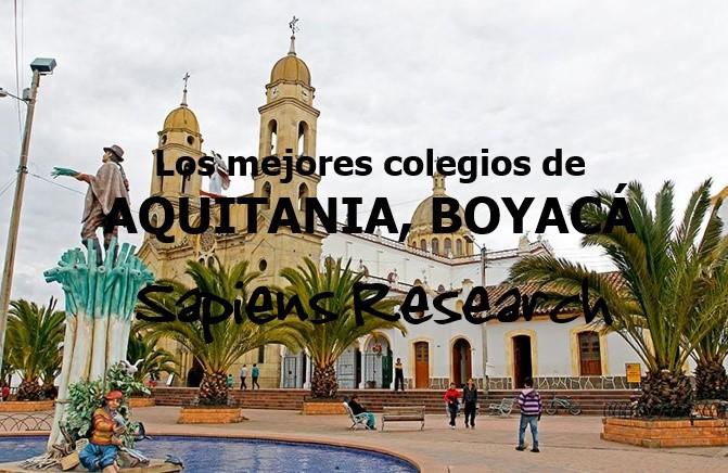 Los mejores colegios de Aquitania, Boyacá
