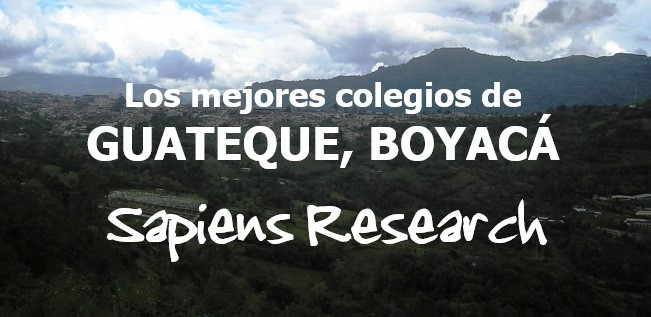 Los mejores colegios de Guateque, Boyacá
