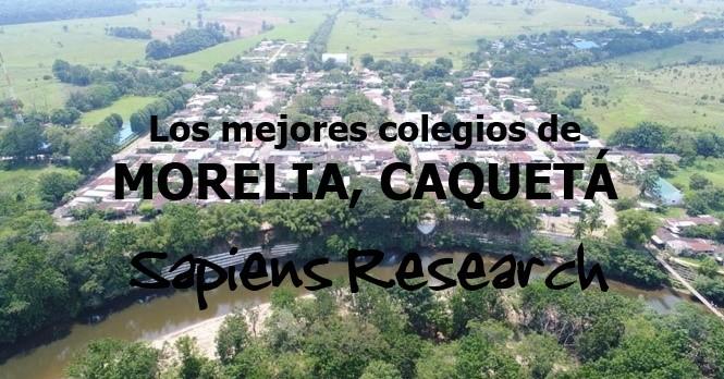 Los mejores colegios de Morelia, Caquetá