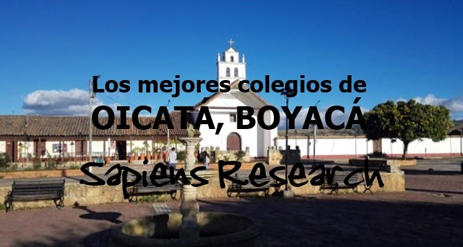 Los mejores colegios de Oicatá, Boyacá