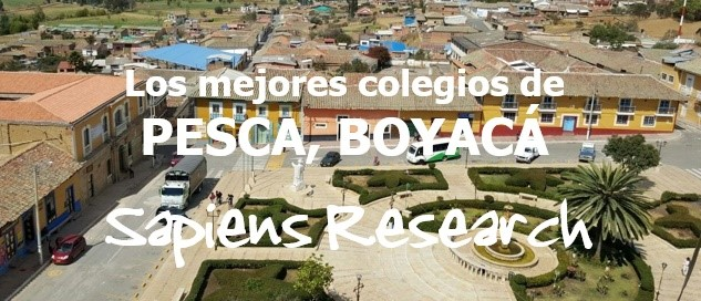 Los mejores colegios de Pesca, Boyacá