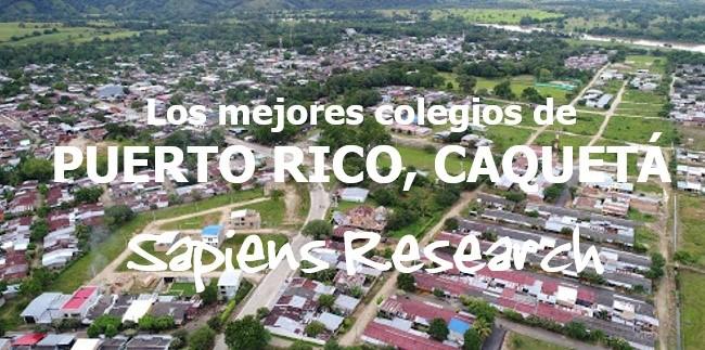 Los mejores colegios de Puerto Rico, Caquetá