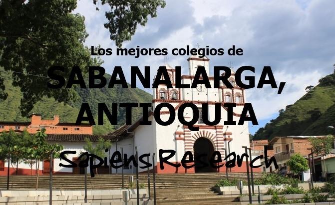 Los mejores colegios de Sabanalarga, Antioquia