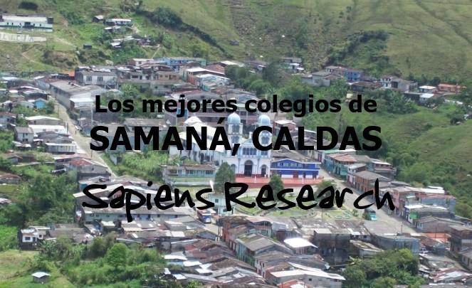 Los mejores colegios de Samaná, Caldas