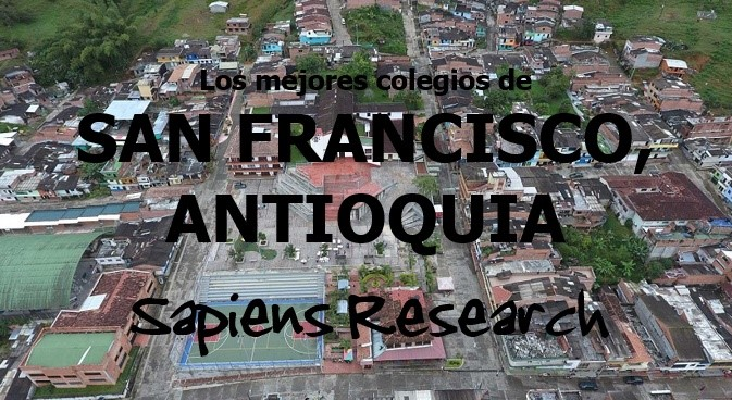 Los mejores colegios de San Francisco, Antioquia