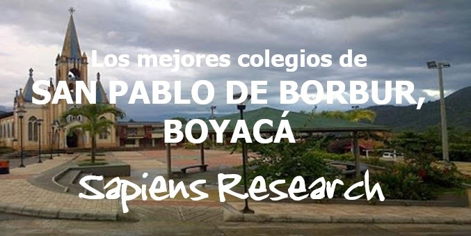 Los mejores colegios de San Pablo de Borbur, Boyacá