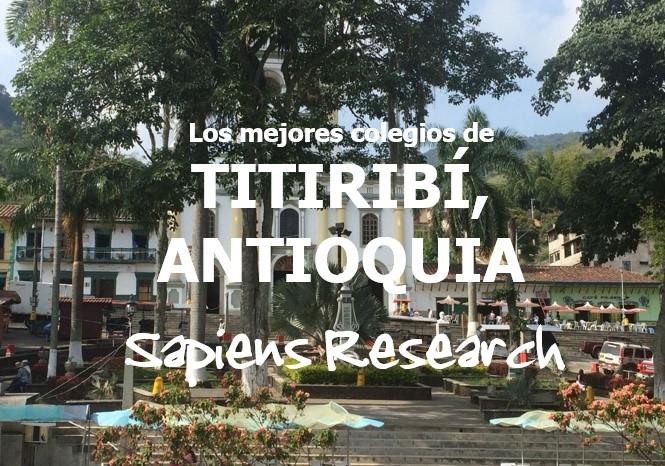 Los mejores colegios de Titiribí, Antioquia