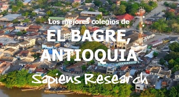 Los mejores colegios de El Bagre, Antioquia