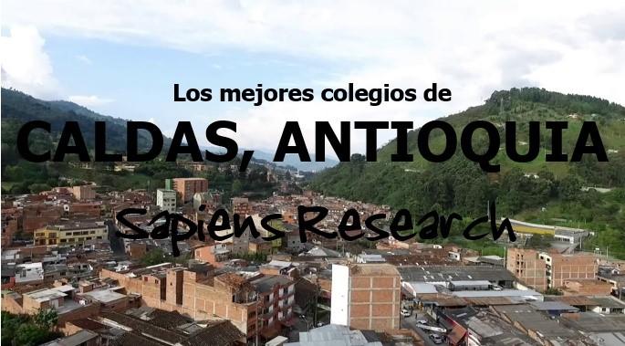 Los mejores colegios de Caldas, Antioquia