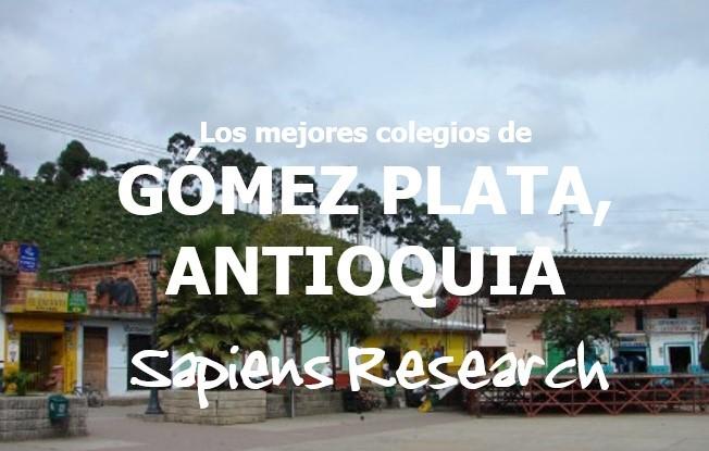 Los mejores colegios de Gómez Plata, Antioquia