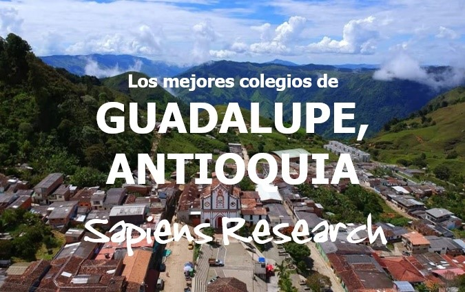 Los mejores colegios de Guadalupe, Antioquia