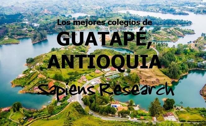 Los mejores colegios de Guatapé, Antioquia