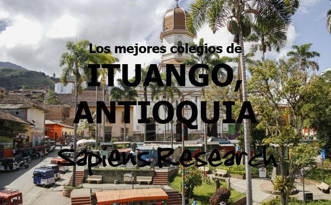 Los mejores colegios de Ituango, Antioquia