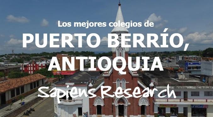 Los mejores colegios de Puerto Berrío, Antioquia