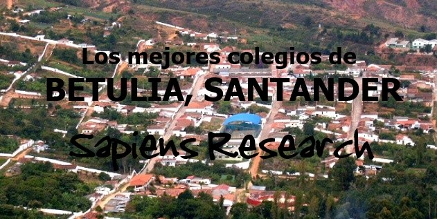 Los mejores colegios de Betulia, Santander