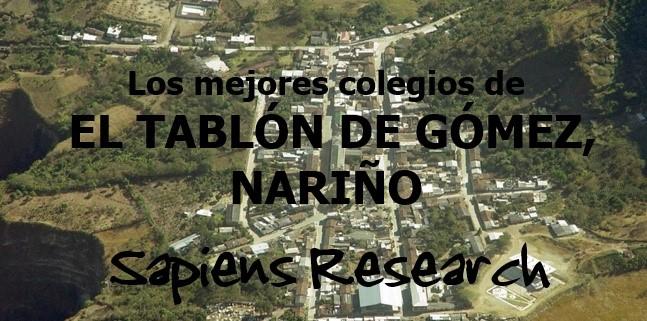 Los mejores colegios de El Tablón de Gómez, Nariño