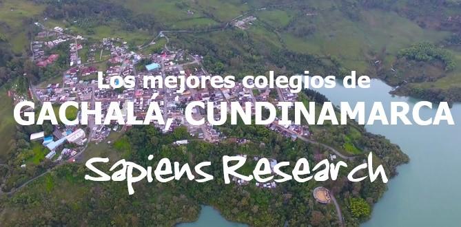 Los mejores colegios de Gachalá, Cundinamarca