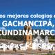 Los mejores colegios de Gachancipá, Cundinamarca