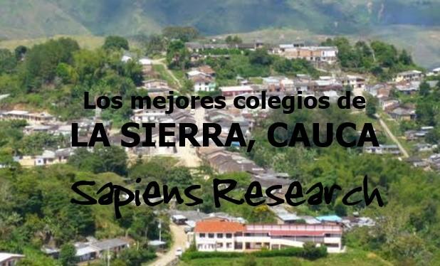 Los mejores colegios de La Sierra, Cauca