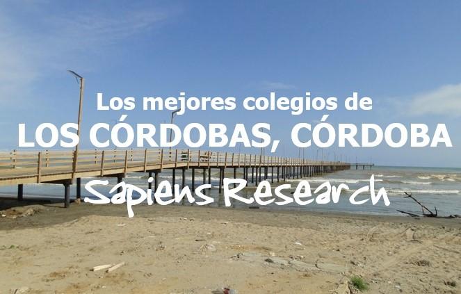 Los mejores colegios de Los Córdobas, Córdoba