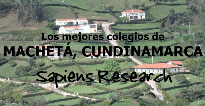 Los mejores colegios de Machetá, Cundinamarca