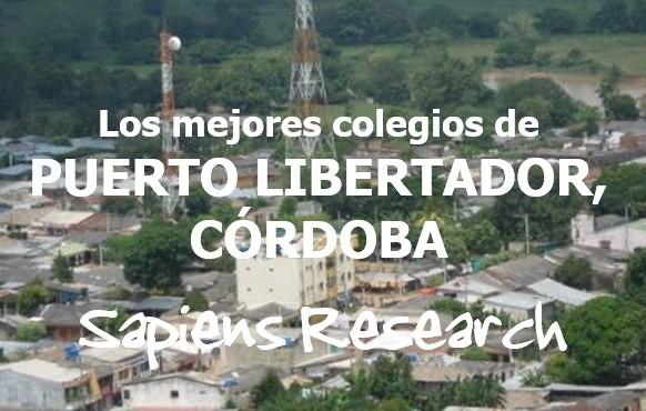 Los mejores colegios de Puerto Libertador, Córdoba