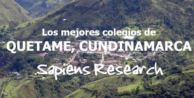 Los mejores colegios de Quetame, Cundinamarca