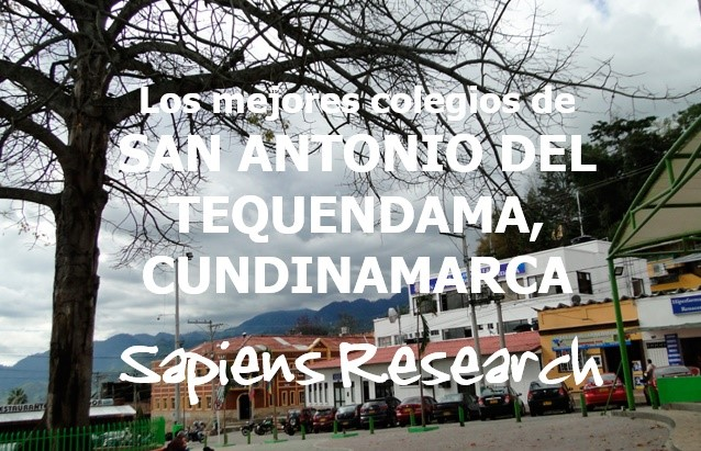 Los mejores colegios de San Antonio del Tequendama, Cundinamarca