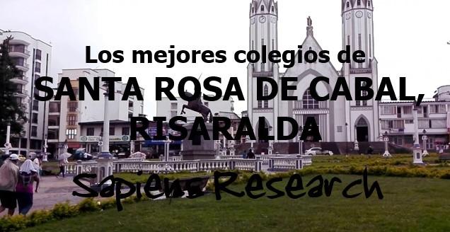 Los mejores colegios de Santa Rosa de Cabal, Risaralda