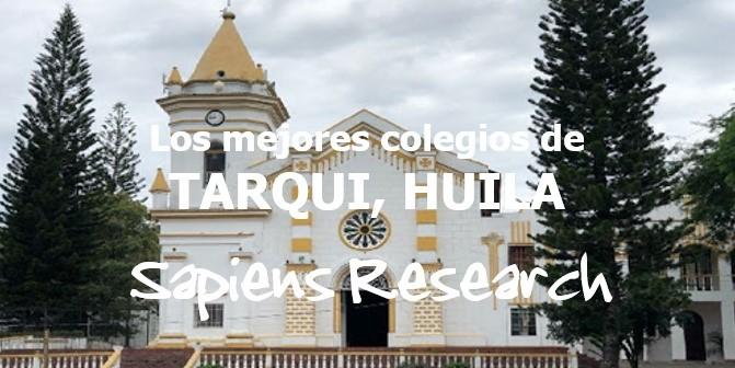 Los mejores colegios de Tarqui, Huila