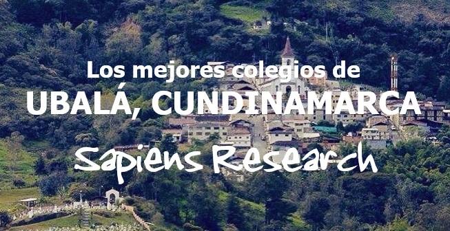 Los mejores colegios de Ubalá, Cundinamarca