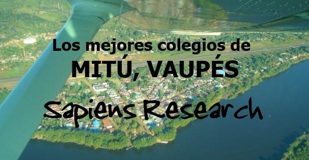 Los mejores colegios de Mitú, Vaupés