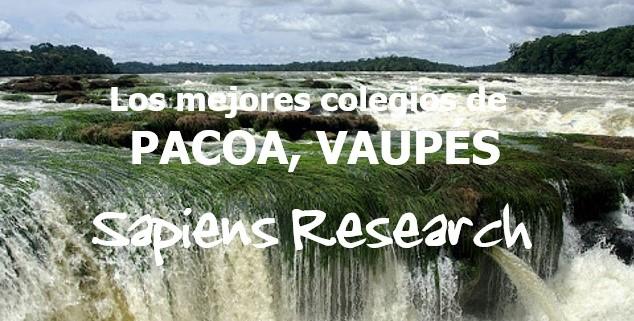 Los mejores colegios de Pacoa, Vaupés