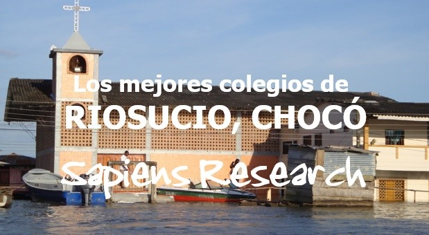 Los mejores colegios de Riosucio, Chocó