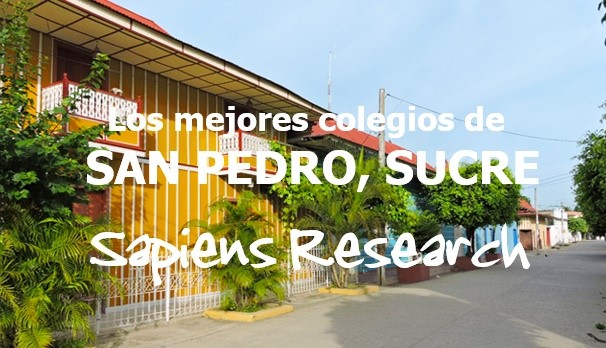 Los mejores colegios de San Pedro, Sucre