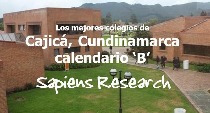 Los mejores colegios de Cajicá, Cundinamarca calendario 'B'