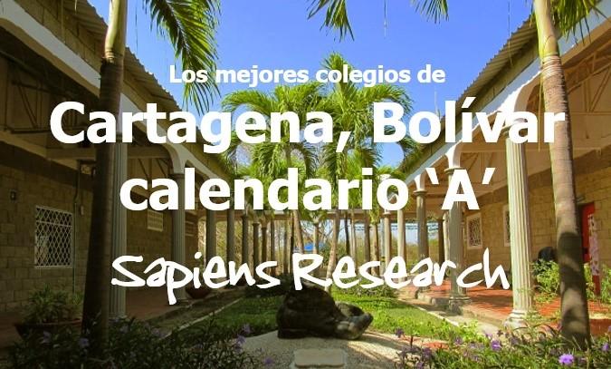 Los mejores colegios de Cartagena, Bolívar calendario 'A'